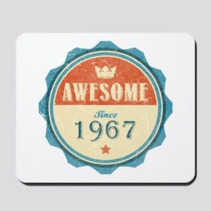 Awesome Since 1967 Mousepad