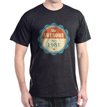 Awesome Since 1981 Dark T-Shirt
