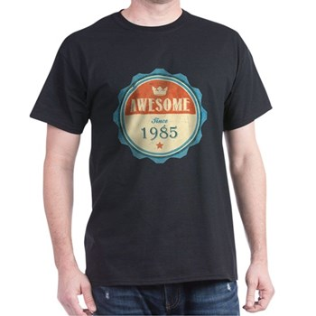 Awesome Since 1985 Dark T-Shirt