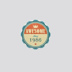 Awesome Since 1986 Mini Button