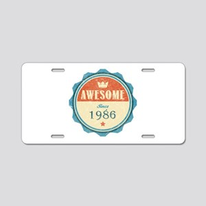 Awesome Since 1986 Aluminum License Plate