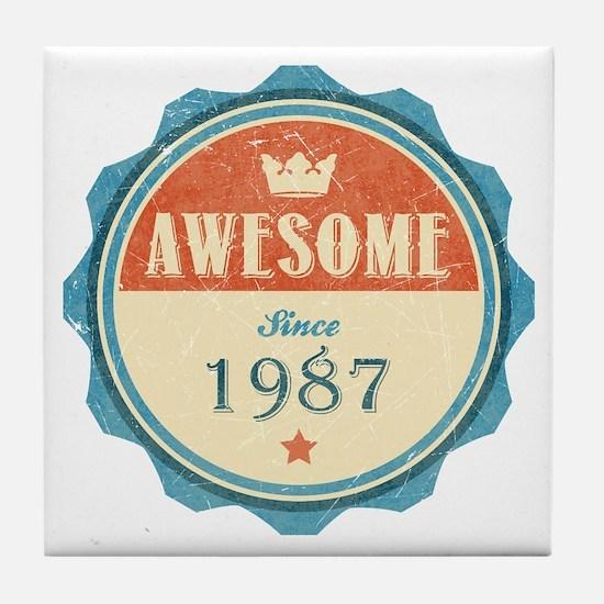 Awesome Since 1987 Tile Coaster