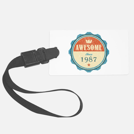 Awesome Since 1987 Luggage Tag