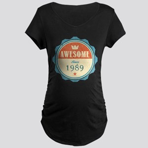 Awesome Since 1989 Dark Maternity T-Shirt