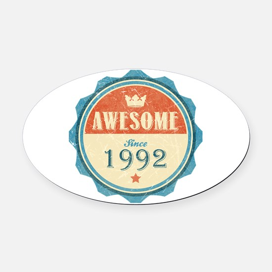 Awesome Since 1992 Oval Car Magnet