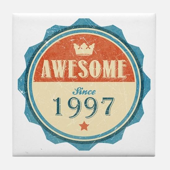 Awesome Since 1997 Tile Coaster