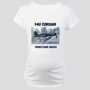 F4U Corsair Whistling Death Maternity T-Shirt