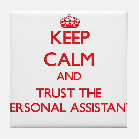 Keep Calm and Trust the Personal Assistant Tile Co