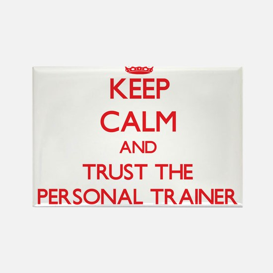 Keep Calm and Trust the Personal Trainer Magnets