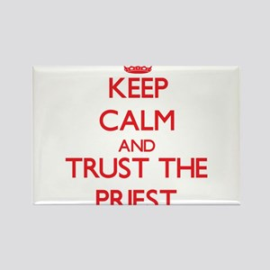 Keep Calm and Trust the Priest Magnets