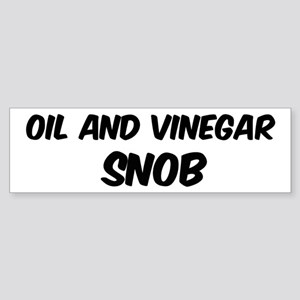Oil And Vinegar Bumper Sticker