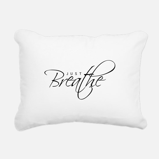 Just Breathe - Rectangular Canvas Pillow