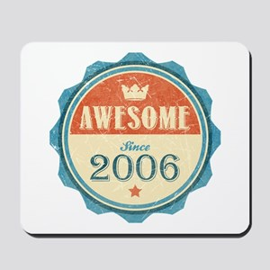Awesome Since 2006 Mousepad