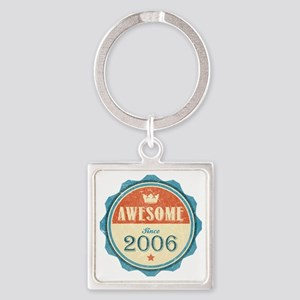Awesome Since 2006 Square Keychain