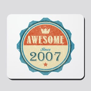 Awesome Since 2007 Mousepad