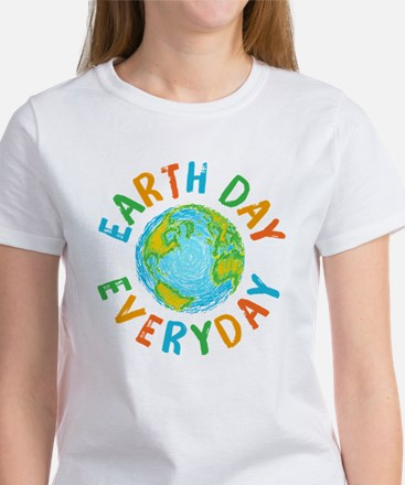 Earth Day Everyday Women's T-Shirt