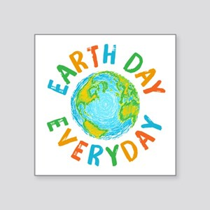 """Earth Day Everyday Square Sticker 3"""" x 3"""""""