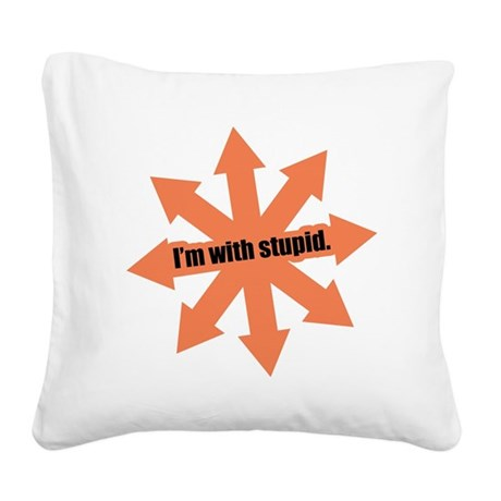 I'm with Stupid Square Canvas Pillow