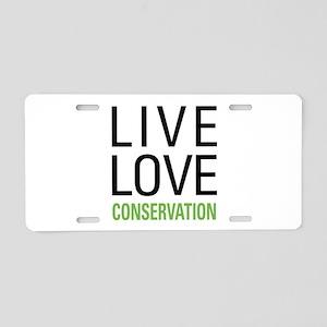 Live Love Conservation Aluminum License Plate