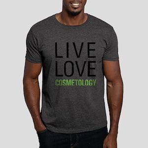 Live Love Cosmetology Dark T-Shirt