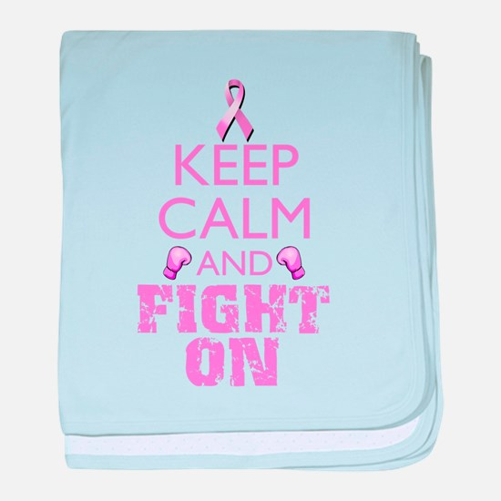 KeepCalmFightOn baby blanket