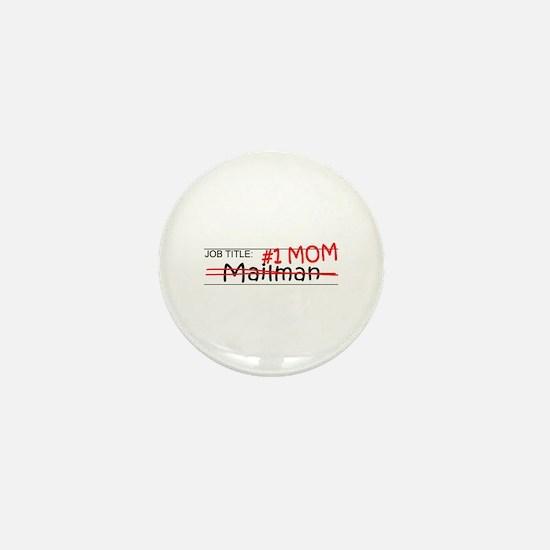 Job Mom Mailman Mini Button