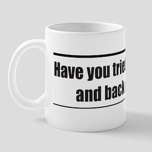 Turn it off and back on Mug