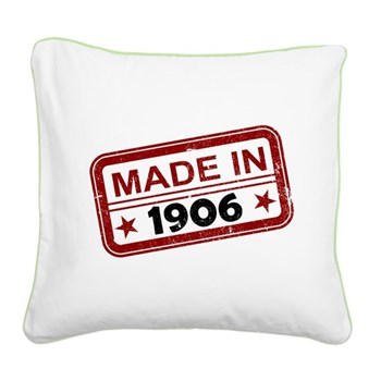 Stamped Made In 1906 Square Canvas Pillow