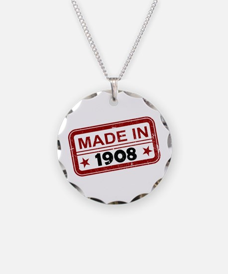 Stamped Made In 1908 Necklace