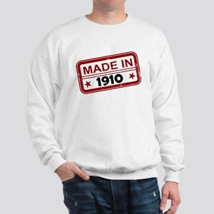 Stamped Made In 1910 Sweatshirt
