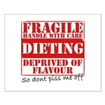 Diet - Dont piss me off Small Poster