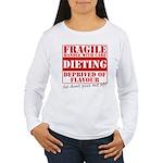 Diet - Dont piss me off Women's Long Sleeve T-Shir