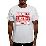 Diet - Dont piss me off Light T-Shirt