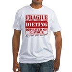 Diet - Dont piss me off Fitted T-Shirt