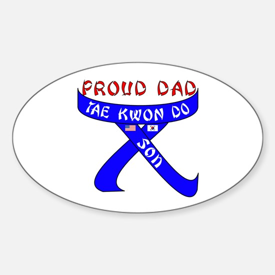 Proud Dad TKD Son Oval Decal