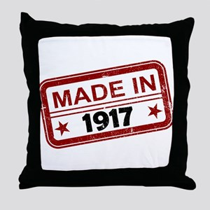 Stamped Made In 1917 Throw Pillow