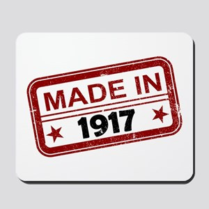 Stamped Made In 1917 Mousepad
