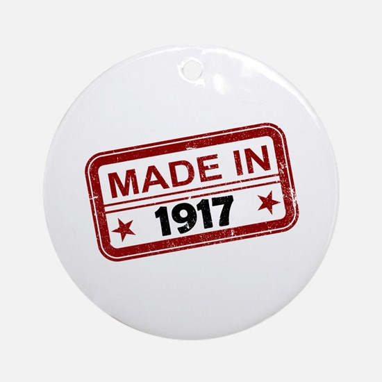 Stamped Made In 1917 Round Ornament