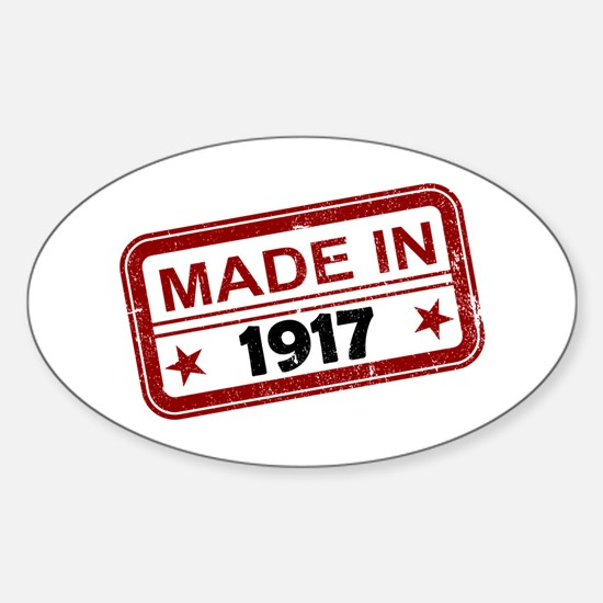Stamped Made In 1917 Oval Decal