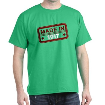 Stamped Made In 1917 Dark T-Shirt