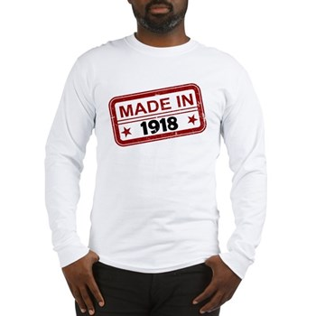 Stamped Made In 1918 Long Sleeve T-Shirt