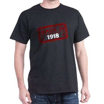 Stamped Made In 1918 Dark T-Shirt