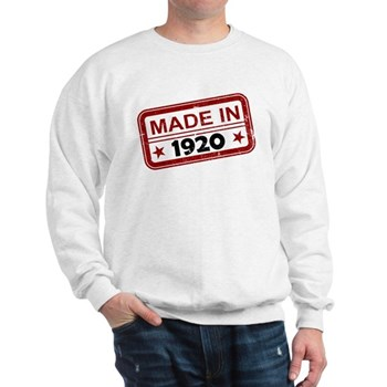 Stamped Made In 1920 Sweatshirt