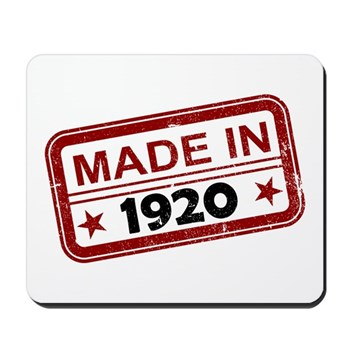 Stamped Made In 1920 Mousepad