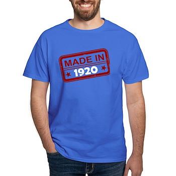 Stamped Made In 1920 Dark T-Shirt