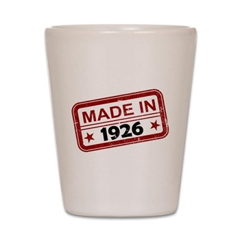 Stamped Made In 1926 Shot Glass