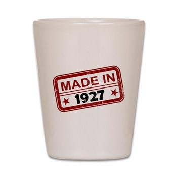 Stamped Made In 1927 Shot Glass