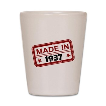Stamped Made In 1937 Shot Glass