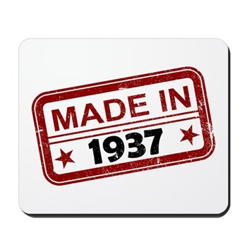 Stamped Made In 1937 Mousepad