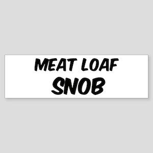 Meat Loaf Bumper Sticker